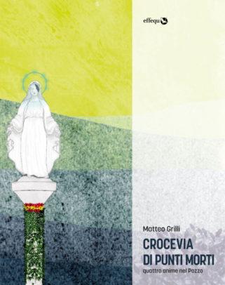 Copertina di Crocevia dei punti morti di Grilli