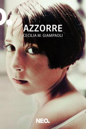 copertina di azzorre di Giampaoli
