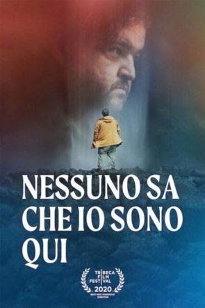 nessuno sa che io sono qui poster italiano