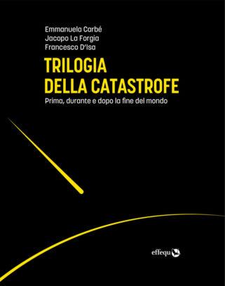 cover trilogia della catastrofe