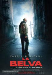 """""""La belva"""": un action movie che parla italiano"""