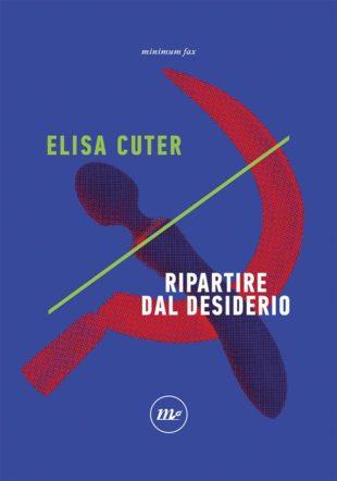 Cover di Ripartire dal desiderio di Elisa Cuter