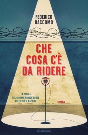 Cover di Che cosa c'è da ridere di Federico Baccomo