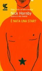 """""""È nata una star?"""" di Nick Hornby, secondo Francesco Malcom"""