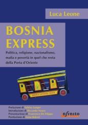 """""""Bosnia Express"""" di Luca Leone"""