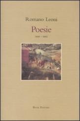 Romano Leoni, poeta: una storia italiana