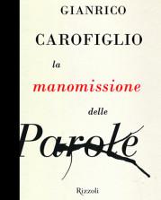 """""""La manomissione delle parole"""" di Gianrico Carofiglio"""