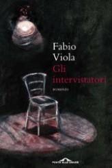 """""""Gli intervistatori"""" di Fabio Viola"""