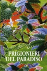 """Prigionieri del paradiso"" di Arto Paasilinna"