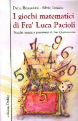 I giochi matematici di Fra' Luca Pacioli