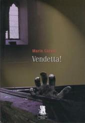 """""""Vendetta!"""" di Marie Corelli"""