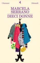 """""""Dieci donne"""" di Marcela Serrano"""
