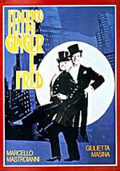 """Il Fellini di """"Casanova"""" e di """"Ginger & Fred"""" in DVD"""