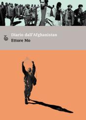 """""""Diario dall'Afghanistan"""" di Ettore Mo"""
