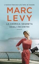 """""""La chimica segreta degli incontri"""" di Marc Levy"""