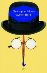 """""""Sacré Bleu"""" di Christopher Moore"""