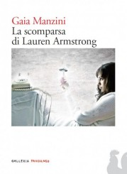 """La scomparsa di Lauren Armstrong"" di Gaia Manzini"