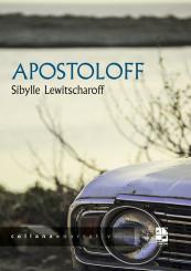 """Apostoloff"" di Sibylle Lewitscharoff"