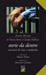 """Storie da dentro"" di Franca Berti e Claudio Fabbrici"