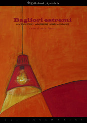 """Bagliori estremi"", a cura di Anna Boccuti"