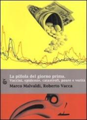 """""""La pillola del giorno prima"""" di Marco Malvaldi e Roberto Vacca"""