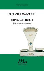 """Prima gli idioti"" di Bernard Malamud"