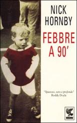 """""""Febbre a 90'"""" di Nick Hornby"""