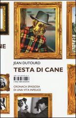 """""""Testa di cane"""" di Jean Dutourd"""