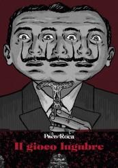 """""""Il gioco lugubre"""" di Paco Roca"""