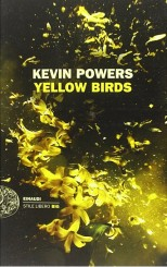 """""""Yellow Birds"""" di Kevin Powers"""