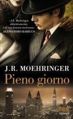 """""""Pieno giorno"""" di J.R. Moehringer"""