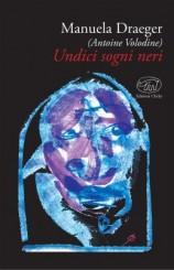 """Undici sogni neri"" di Manuela Draeger (Antoine Volodine)"