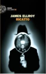 """Ricatto"" di James Ellroy"