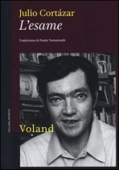 """L'esame"" di Julio Cortázar"