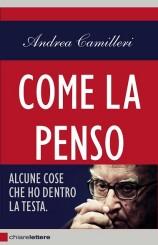 """""""Come la penso"""" di Andrea Camilleri"""