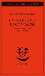 """""""Un gomitolo di concause"""" di Carlo Emilio Gadda"""