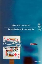 """""""La produzione di meraviglia"""": a tu per tu con Gianluigi Ricuperati"""