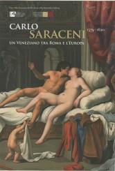 """""""Carlo Saraceni. Un Veneziano tra Roma e l'Europa"""" a Palazzo Venezia"""