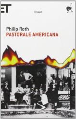 """""""Pastorale americana"""" di Philip Roth"""