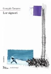 """Lor signori"" di Gonçalo Tavares"