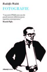 """Fotografie"" di Rodolfo Walsh"