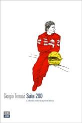 """""""Suite 200. L'ultima notte di Ayrton Senna"""" di Giorgio Terruzzi"""