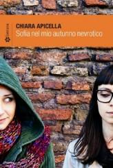 """""""Sofia nel mio autunno nevrotico"""": a tu per tu con Chiara Apicella"""