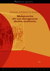 """""""Memorie di un sergente delle milizie"""" <br/>di Manuel Antonio De Almeida"""