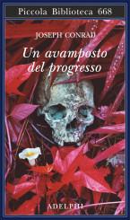 """""""Un avamposto del progresso"""" <br/>di Joseph Conrad"""