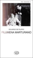"""""""Filumena Marturano"""" <br/>di Edoardo De Filippo"""