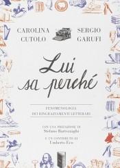 """""""Lui sa perché"""" di Carolina Cutolo e Sergio Garufi"""