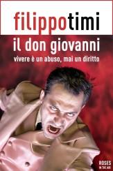 """""""Il Don Giovanni"""" <br/>di Filippo Timi"""