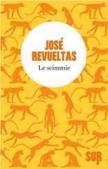"""""""Le scimmie"""" </br> di José Revueltas"""