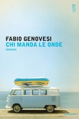 """""""Chi manda le onde"""" </br> di Fabio Genovesi"""